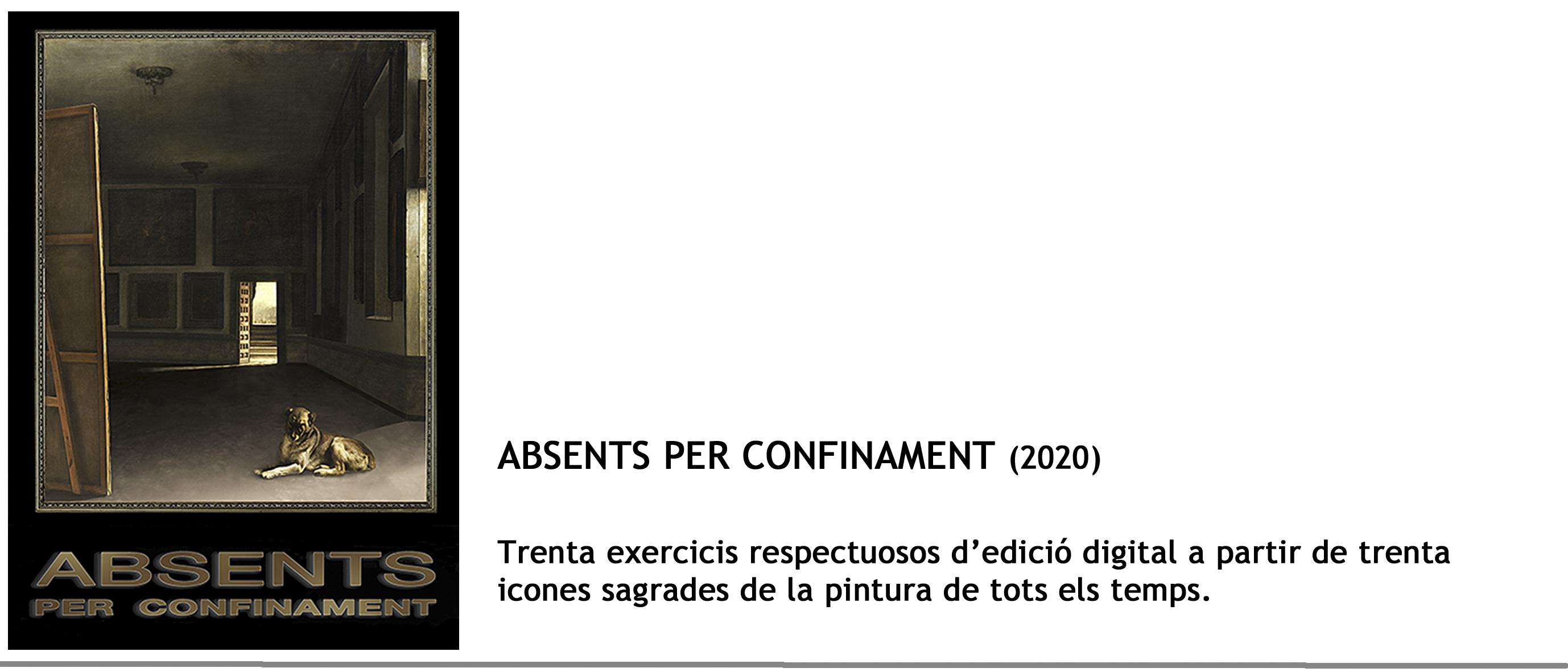 Absents per confinament